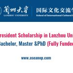 2020 President Scholarship in Lanzhou University for All Levels of Study  (Fully Funded) - ASEAN Scholarships