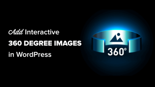 How to Easily Add Interactive 360 Degree Images in WordPress