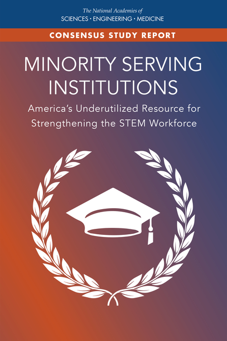 5 Promising Strategies That Contribute to STEM Student Success   Minority  Serving Institutions: America's Underutilized Resource for Strengthening  the STEM Workforce   The National Academies Press