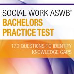Social Work ASWB Bachelors Practice Test: 170 Questions to Identify  Knowledge Gaps: Apgar PhD LSW ACSW, Dawn: 9780826134325: Amazon.com: Books