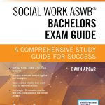 Social Work ASWB Bachelors Exam Guide, Second Edition: A Comprehensive  Study Guide for Success - Book and Free App – Updated ASWB Study Guide Book  with a Full ASWB Practice Test: Apgar