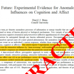 """Why the Journal of Personality and Social Psychology Should Retract Article  DOI: 10.1037/a0021524 """"Feeling the Future: Experimental evidence for  anomalous retroactive influences on cognition and affect"""" by Daryl J. Bem    Replicability-Index"""