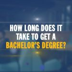 How Long Does It Take to Get a Bachelor's Degree?
