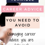 Terrible Career Advice To Ignore To Avoid Working In A Dead-End Job