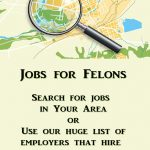 Jobs for Felons - Updated List of Companies that Hire Felons June 2021    real jobs!