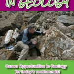 Find Your Career Path – Cool Jobs in Geology | Mini Me Geology Blog