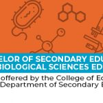 Bachelor of Secondary Education, major in Biological Sciences Education -