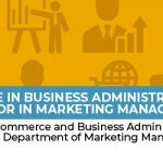 Bachelor of Science in Business Administration, major in Marketing  Management -