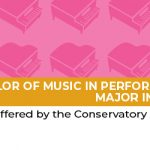Bachelor of Music in Performance, major in Piano -