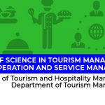 Bachelor of Science in Tourism Management, major in Travel Operation and  Service Management -