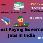 Top 10 Highest Paying Government Jobs In India 2021 - Jobs Digit