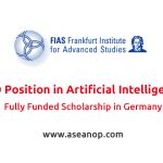 Fully-Funded PhD Position in Artificial Intelligence at Frankfurt Institute  for Advanced Studies, Germany - ASEAN Scholarships