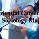 Sociology Club : Sociology majors, here's what you can do with your degree