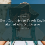 9 Best Countries to Teach English Abroad with No Degree