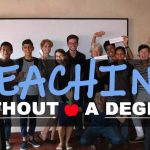 No Degree: The Simple Truth to Teaching Overseas | Tmoney Travels